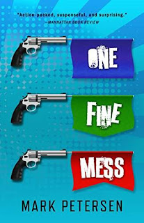 One Fine Mess - a dark crime comedy book promotion Mark Petersen