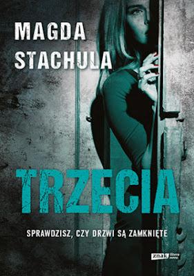 """Trzecia"" - Magda Stachula"