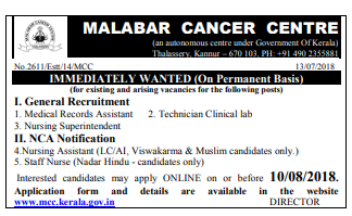 Malabar Cancer Centre (MCC) Recruitment 2018- 09 Nursing Assistant, Staff Nurse, Multiple Vacancy