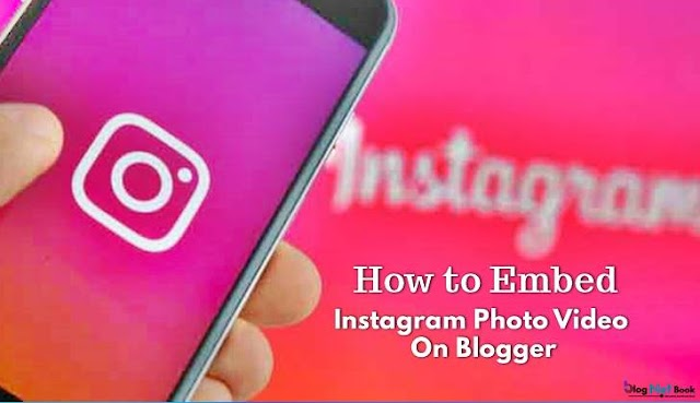 How to Embed Instagram Post On Blog Website