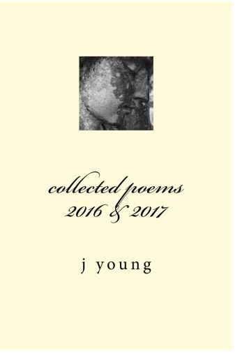 collected poems 2016 - 2017