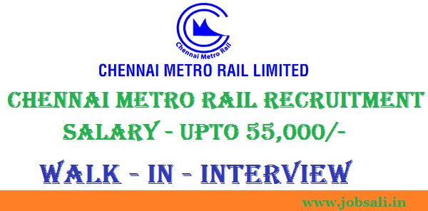 Metro Jobs, Metro railway jobs in Chennai, Chennai Metro Rail Jobs