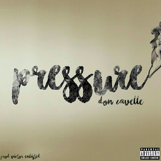 [feature]Don Cavelle - Pressure