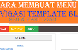Cara Membuat Menu Navigasi Template Blog Seo Fast Load