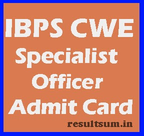 IBPS CWE Specialist Officer Admit Card 2015