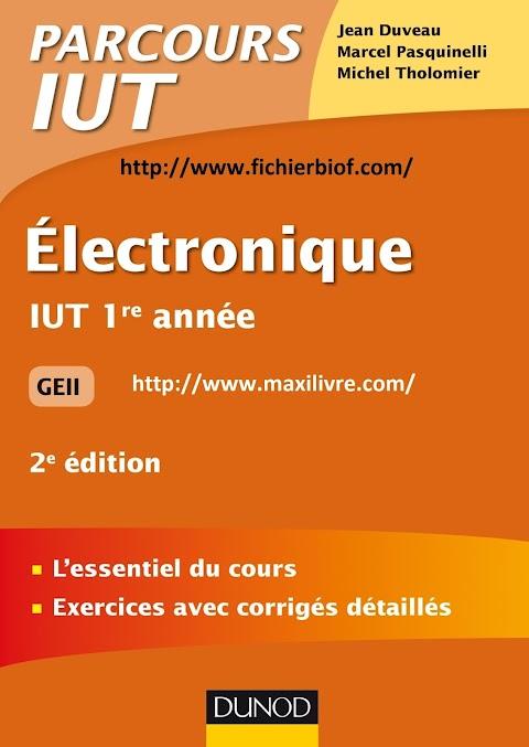 Électronique : IUT 1re année - 2e édition