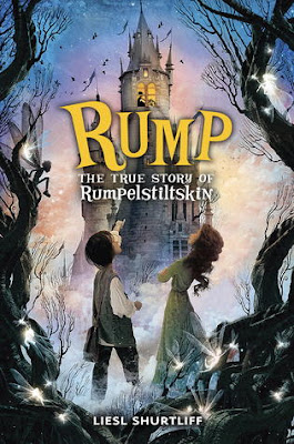 Review: Rump: The True Story of Rumpelstiltskin by Liesl Shurtliff