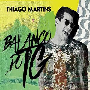 Baixar Thiago Martins - EP Balanço do TG (2017)