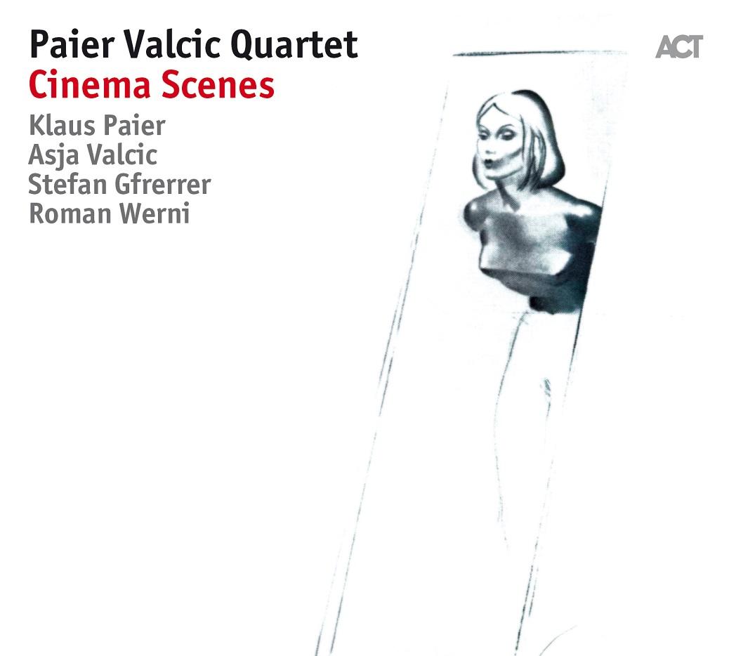 Republic of Jazz: Paier Valcic Quartet - Cinema Scenes (ACT MUSIC 2018)