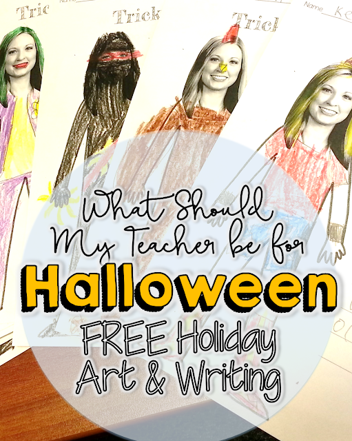 What Should my Teacher be for Halloween? - Free art project printables for students.  Perfect for elementary teachers in October!