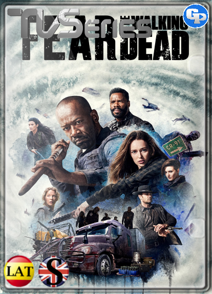 Fear the Walking Dead (Temporada 4) HD 1080P LATINO/INGLES