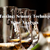 Wine Tasting: Sensory Techniques for Wine Analysis