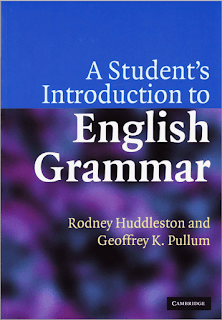 A Student's Introduction to English Grammar by Rodney Huddleston and Geoffrey K. Pullum