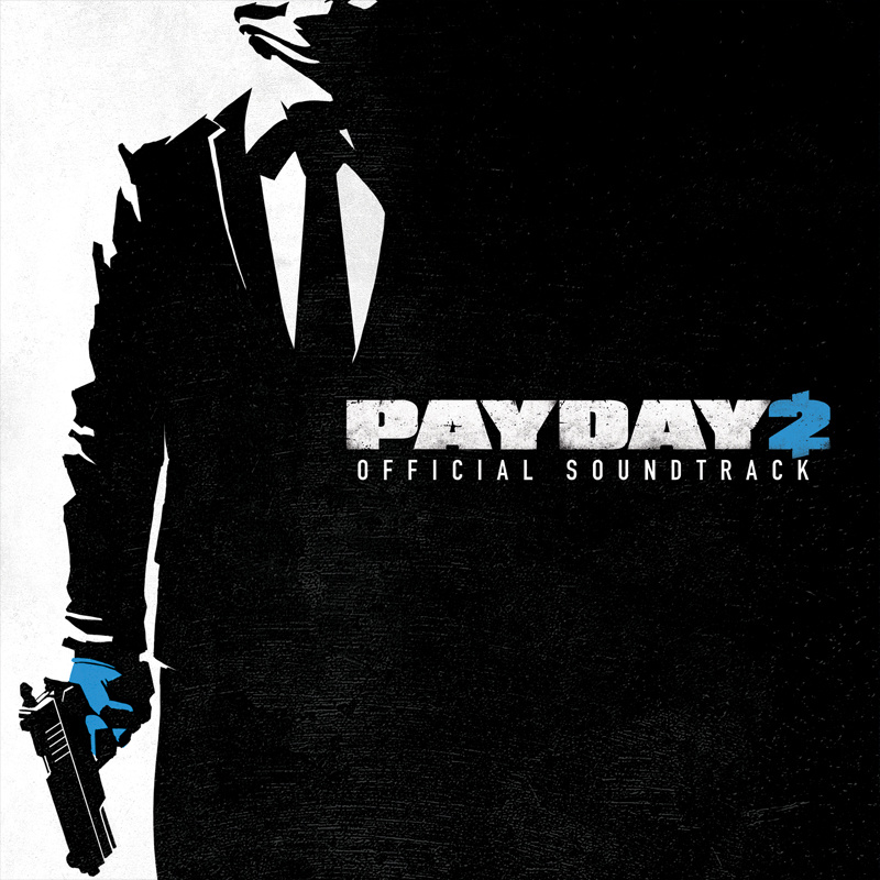 Five Piece Of Pie: PAYDAY 2 Official Soundtrack [OST][MEGA]