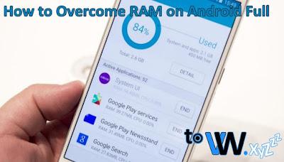 RAM Penuh pada Smartphone Tablet Android, Memahami RAM Penuh pada Tablet Smartphone Android, Cara Mengatasi RAM Penuh pada Smartphone Tablet Android, Cara Mencegah RAM Penuh pada Smartphone Tablet Android, Masalah RAM Penuh pada Smartphone Tablet Android, Apa itu RAM Penuh pada Smartphone Tablet Android, Cara Mudah Mengatasi RAM Penuh pada Smartphone Tablet Android, Tips Mengatasi RAM Penuh pada Smartphone Tablet Android, Panduan Penanganan RAM Penuh pada Smartphone Tablet Android, Cara Terbaru untuk Mencegah dan Mengatasi RAM Penuh pada Smartphone Tablet Android, 6 Cara Efektif untuk Mengatasi RAM Penuh pada Smartphone Tablet Android.