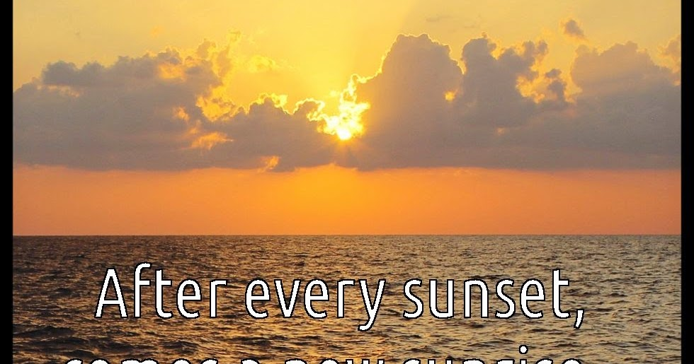 Funny Sunset Quotes - move on quotes for him