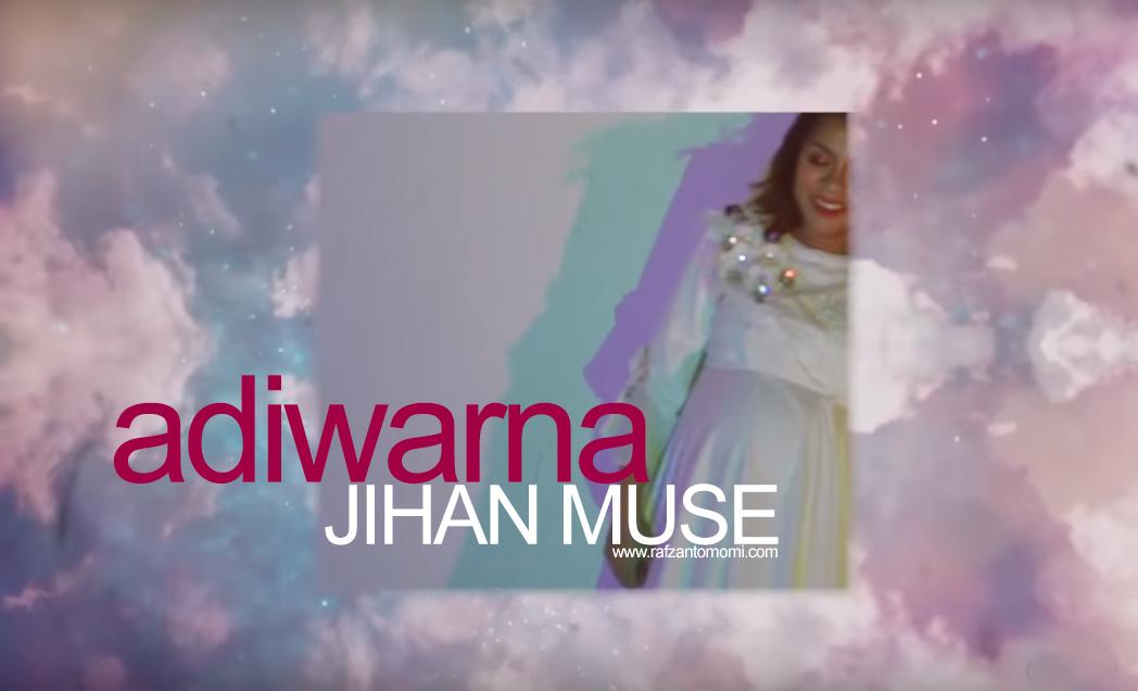 Lirik Lagu Adiwarna - Jihan Muse