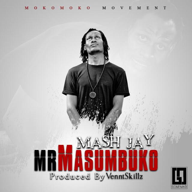 Mash J - Mr Masumbuko