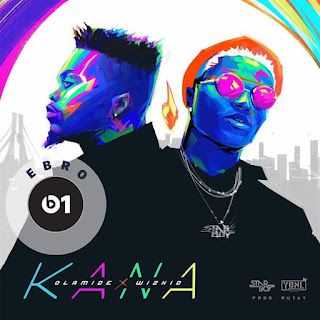 Olamide and Wizkid Collaborate In New Music Kana