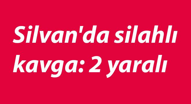 Diyarbakır Silvan'da silahlı kavga: 2 yaralı