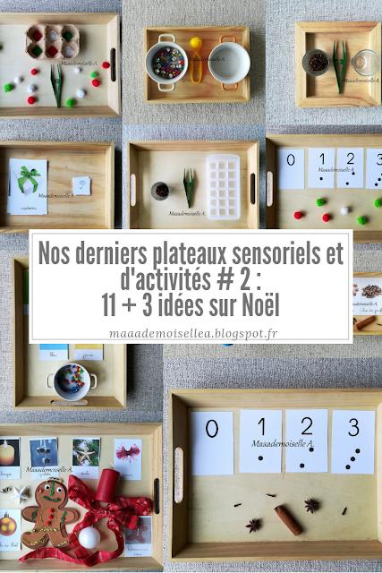 Nos derniers plateaux sensoriels et d'activités # 2 : 11 + 3 idées sur Noël