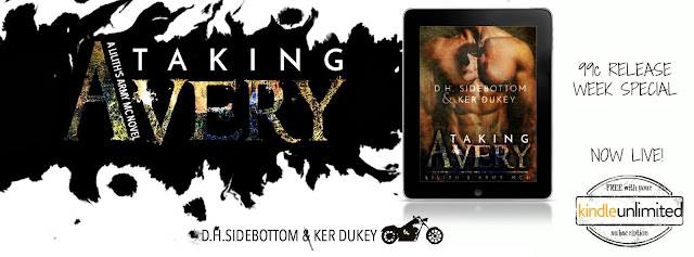 [New Release] TAKING AVERY by Ker Dukey & DH Sidebottom @kerdukeyauthor @DHSidebottom @justAbookB #LilithsArmyMC #UBReview #Giveaway