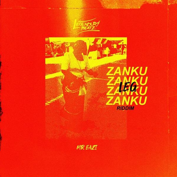 [Music] Legendury Beatz Ft. Mr Eazi – Zanku Leg Riddim