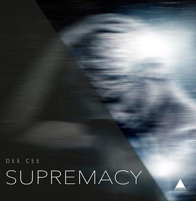 Dee Cee - Supremacy (EP) 2019