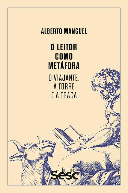 O leitor como metáfora O viajante, a torre e a traça - Alberto Manguel