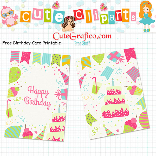 https://sites.google.com/site/cutegrafico00/C_G_Printable%20Birthday%20card.zip?attredirects=0&d=1