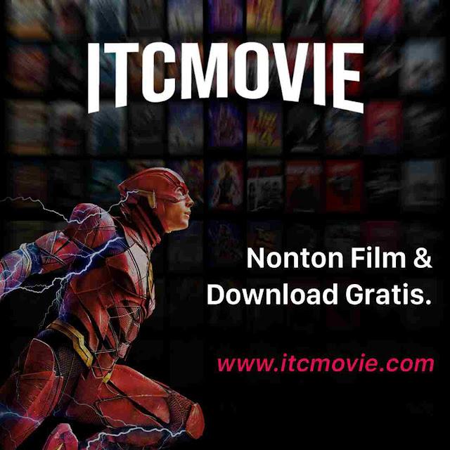ITCMOVIE Situs Nonton Movie Online Terbaru Sub Indo