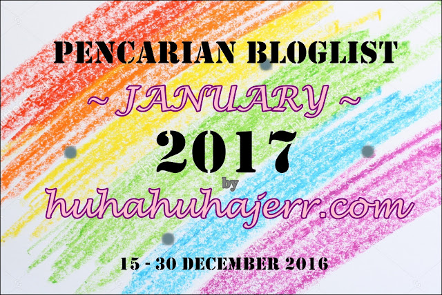 PENCARIAN BLOGLIST JANUARY 2017 by huhahuhajerr.com.