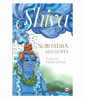 Books: Shiva by Subhadra Sen Gupta and Tapas Guha (Age: 10+ years)