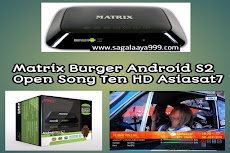 Receiver Matrix Burger Android S2 Open Sony Ten HD