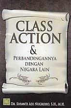 BUKU CLASS ACTION DAN PERBANDINGANNYA DENGAN NEGARA LAIN