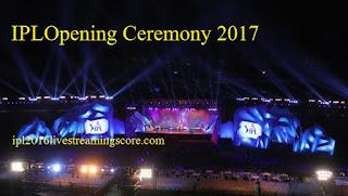 IPL Opening Ceremony 2017