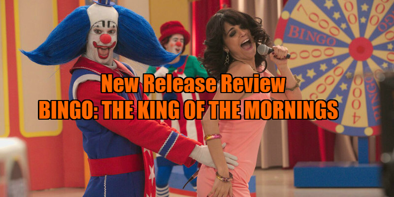 BINGO: THE KING OF THE MORNINGS review
