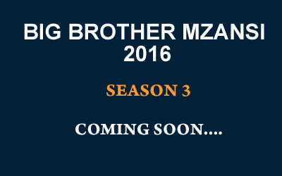Big Brother Mzansi 2016 Season 3 Auditions