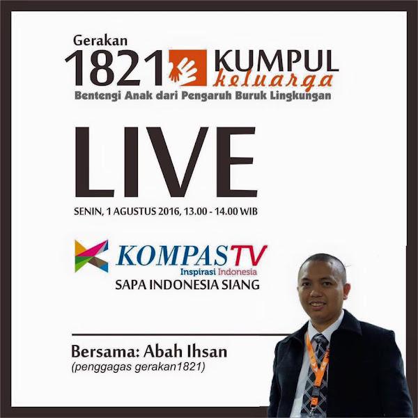 [Resume Kompas TV Live] Gerakan 1821 Abah Ihsan : Matikan Gadget Dan Peralatan Elektronik