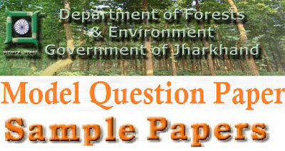 Jharkhand Forest Dept Model Question Papers 2017 Answer Key