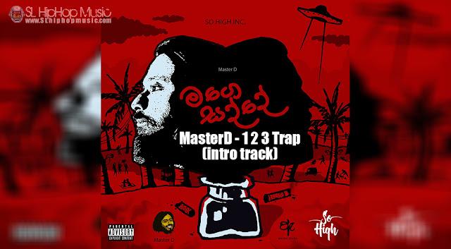 Master D, Trap, Sinhala Rap, sl hiphop, sohigh,