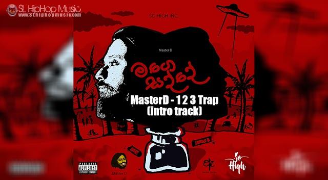 MasterD - 1 2 3 Trap (intro track)