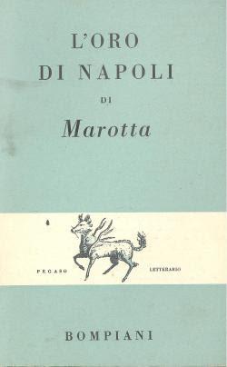 Giuseppe Marotta, L'oro di Napoli