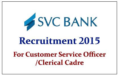 SVC Bank Recruitment 2015