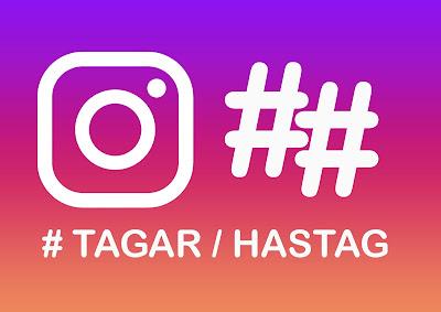tagar dan hastag instagram