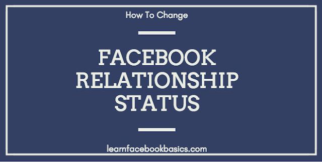 Learn how to change Facebook Relationship status
