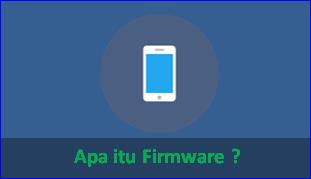 Pengertian Firmware dan Contohcontoh Firmware