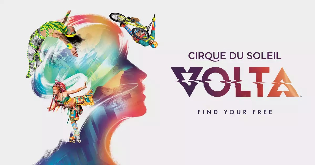 850247047 Cirque du Soleil's VOLTA Tickets On Sale Cyber Monday For Chicago Dates May  18 - June 23, 2019!