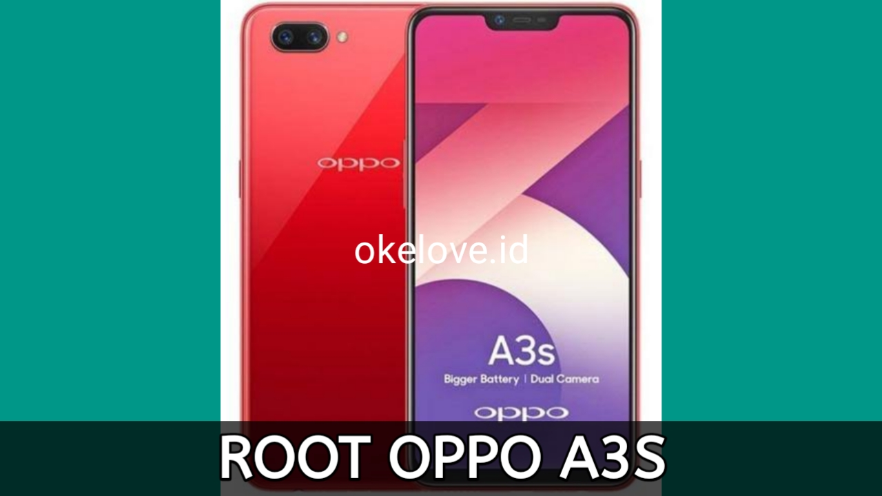 Cara Root Oppo A3S Tanpa PC