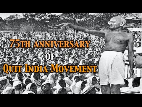 75th anniversary of Quit India Movement